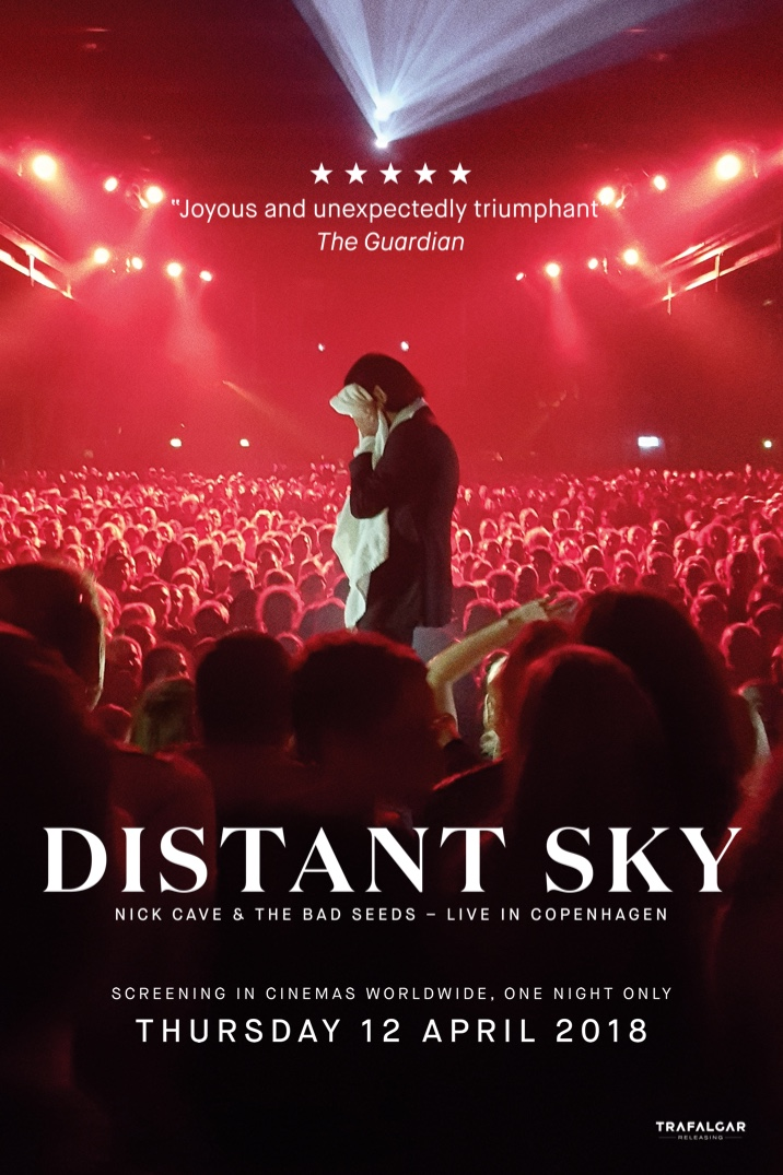 Music 2018 – Distant Sky: Nick Cave and The Bad Seeds Live in Copenhagen, The Errol Flynn Filmhouse, Northampton